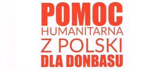Pomoc humanitarna z Polski dla Donbasu