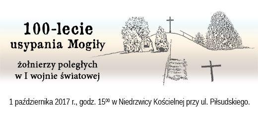 Relacja 100 - lecia usypania Mogiły żołnierzy poległych w I wojnie światowej